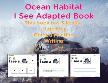 I See Ocean Habitat Adapted Book - Matching, Guided Printi