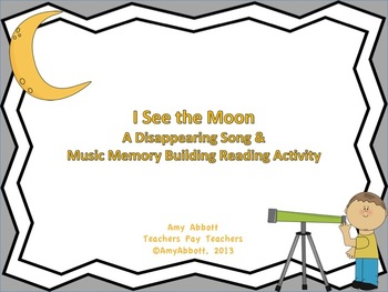 I See The Moon- a PowerPoint for Music Memory and reinforc