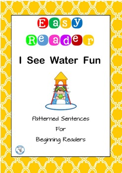 I See Water Fun Summer Easy Reader Patterned Sentences for