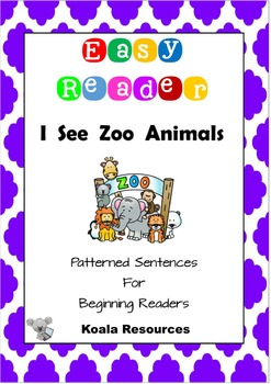 I See Zoo Animals Easy Reader Patterned Sentences For Begi