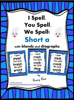 I Spell. You Spell. We Spell! short a with blends/digraphs