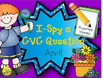 I-Spy CVC Questions - Assorted Vowels (April Edition)