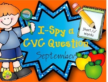 I-Spy CVC Questions - Short /i/ Words (September Edition)