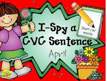 I-Spy CVC Sentences - Short /a/ Words (April Edition)