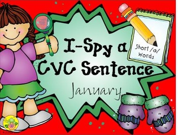 I-Spy CVC Sentences - Short /a/ Words (January Edition)