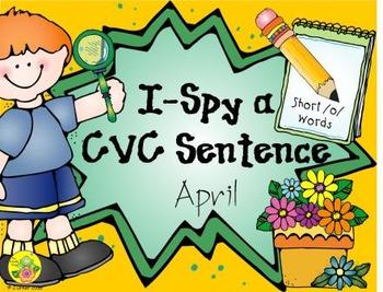 I-Spy CVC Sentences - Short /o/ Words (April Edition)
