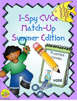 I-Spy CVCe Match-Up - Assorted Vowels (Summer Edition)