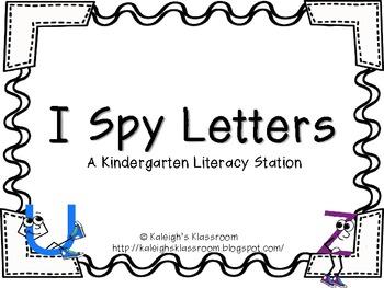 I Spy Letters! A Kindergarten Literacy Station
