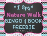 """I Spy"" Nature Walk BINGO & Book FREEBIE"