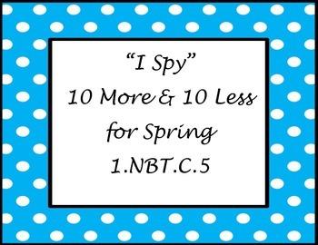 I Spy Ten More Ten Less for Spring 1.NBT.C.5