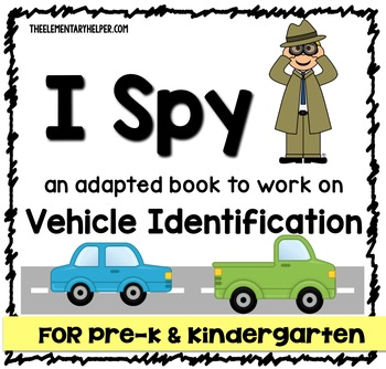 I Spy: Vehicle Identification Adapted Book for Preschool a
