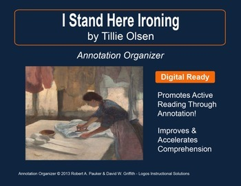 """""""I Stand Here Ironing"""" by Tillie Olsen: Annotation Organizer"""