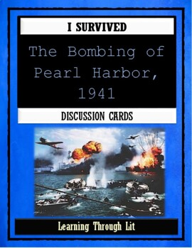 I Survived THE BOMBING OF PEARL HARBOR, 1941 - Discussion Cards
