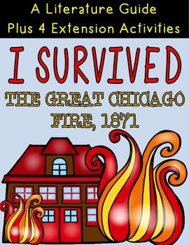I Survived The Great Chicago Fire Literature Guide