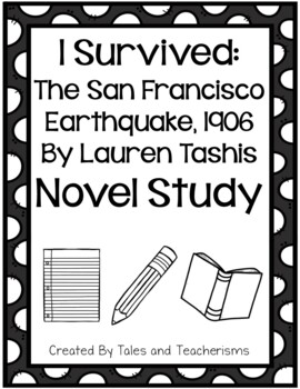 I Survived The San Francisco Earthquake, 1906 Novel Study
