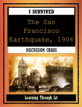 I Survived THE SAN FRANCISCO EARTHQUAKE, 1906 - Discussion Cards