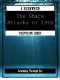 I Survived THE SHARK ATTACKS OF 1916 - Discussion Cards