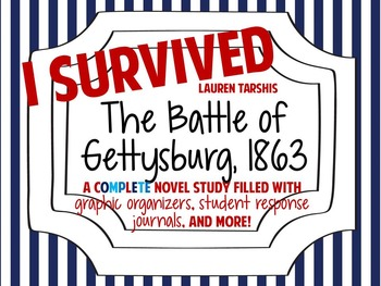 I Survived the Battle of Gettysburg, 1863: A Complete Nove