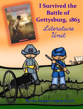 I Survived the Battle of Gettysburg, 1863: Literature Unit