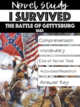 I Survived the Battle of Gettysburg, 1863 Novel Study Laur