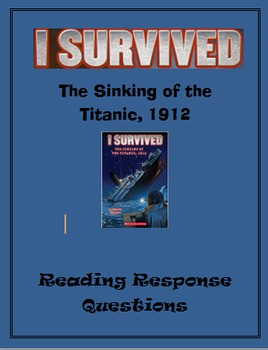 I Survived the Sinking of the Titanic ... Reading Response