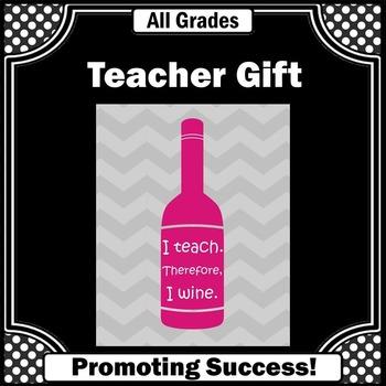 Teacher Appreciation Week Gift Idea ~ Teacher Humor Wine Q