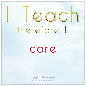 I Teach therefore I: care