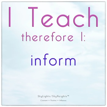 I Teach therefore I: inform