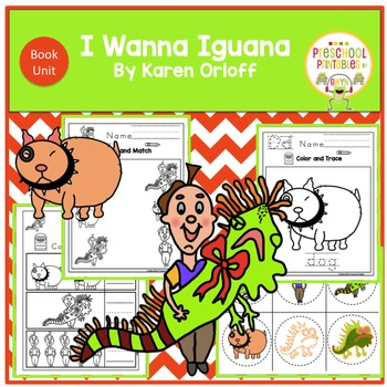 I Wanna Iguana- Book Unit