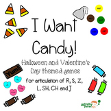 I Want Candy! for articulation of R, S, Z, L, SH, CH and J