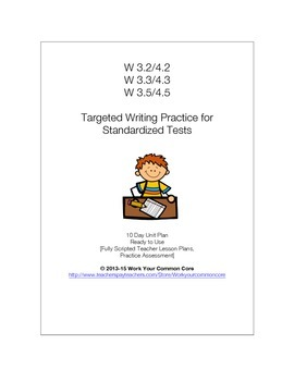 10 Day Writing UNIT Standardized Assessment Practice W 3.2