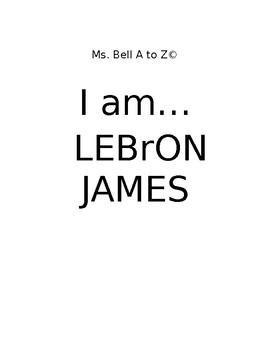 I am... Lebron James Non-fiction Unit