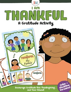 I am Thankful –A Gratitude Activity