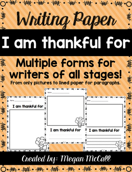 I am thankful for-Writing Paper