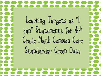 """""""I can"""" Statements- 4th Grade Math Common Core -Green Dots"""