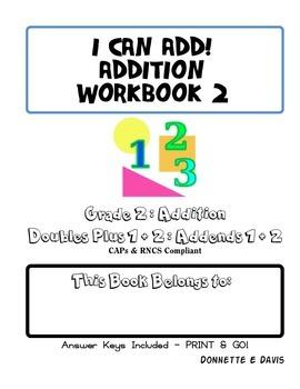I can add! Grade 1 Addition Workbook 2
