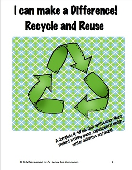 I can make a difference! Recycle and Reuse Unit