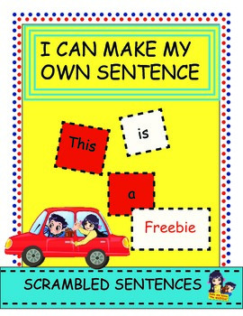I can make my own sentence