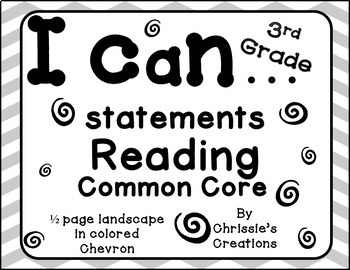 I can statements 3rd grade Reading common core gray and wh