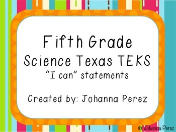"""""""I can"""" statements 5th grade Science TEKS"""