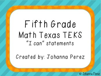 """""""I can"""" statements for 5th grade Math TEKS"""