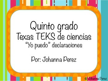 """I can"" statements in Spanish for 5th grade Science TEKS"