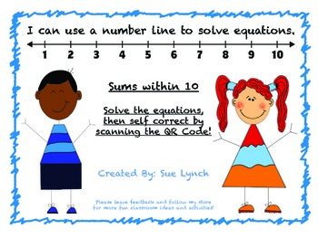 I can use a number line to solve equations within 10!  Sel