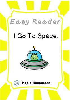 I go to Space Easy Reader Guided Reading Kit Emergent Readers
