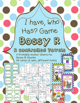 I have, Who Has Game? For Bossy R Words