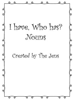 I have Who Has? Nouns