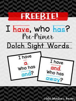 I have, Who Has? Pre-Primer Dolch Sight Word Game- Freebie
