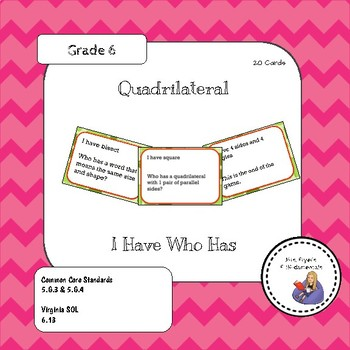 I have Who Has Quadrilaterals