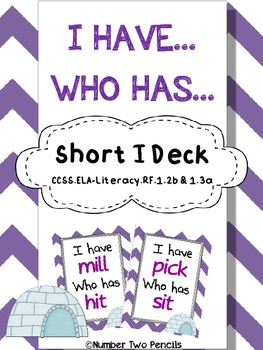I have, Who Has: Short I