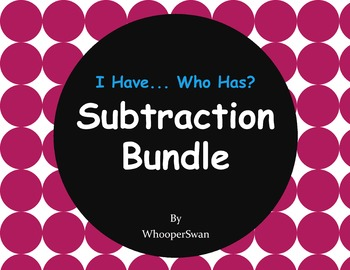 I have, Who Has - Subtraction Bundle